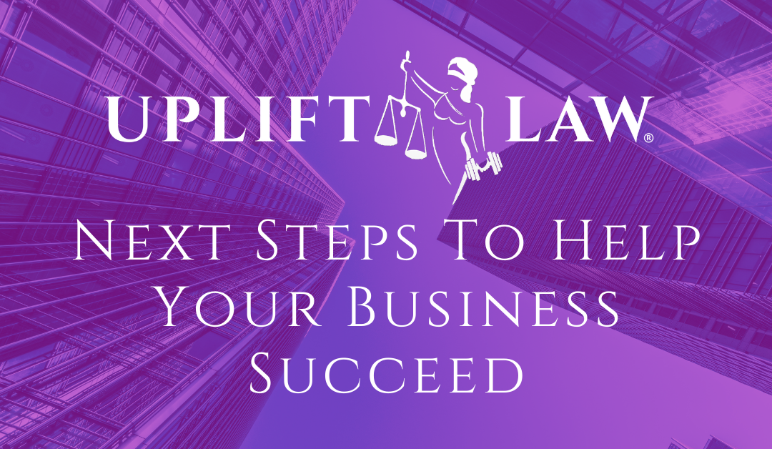 Next Steps To Help Your Business Succeed