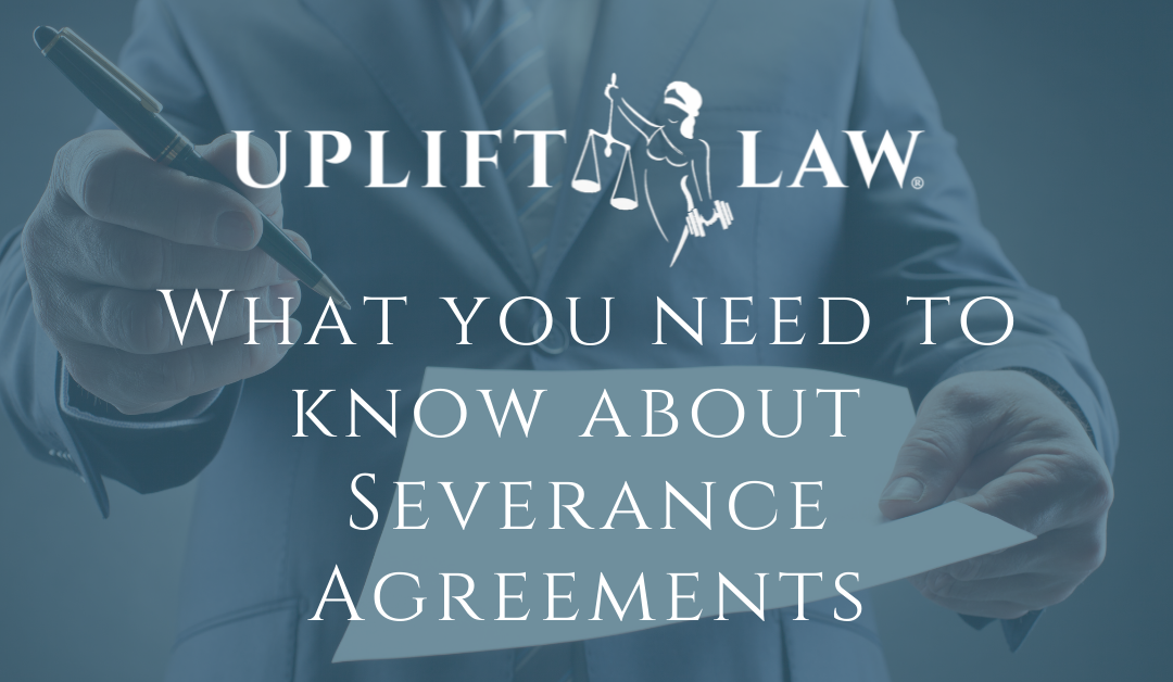 What You Need To Know About Severance Agreements